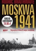 Moskwa 1941. Największa bitwa II wojny światowej