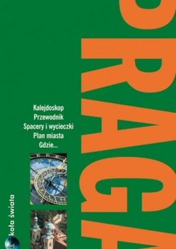 Okładka książki Praga. Przewodnik Dookoła świata