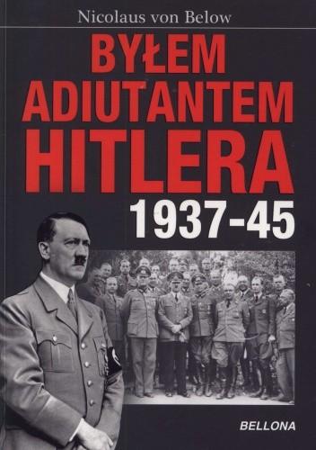 Okładka książki Byłem adiutantem Hitlera 1937-1945