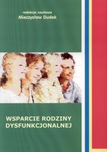 Okładka książki Wsparcie rodziny dysfunkcjonalnej