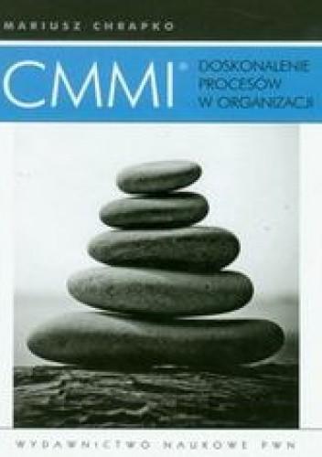 Okładka książki CMMI Doskonalenie procesów w organizacji