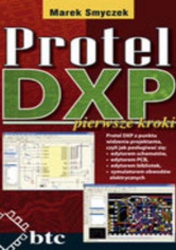 Okładka książki Protel DXP pierwsze kroki