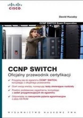 Okładka książki CCNP SWITCH. Oficjalny przewodnik certyfikacji z płytą CD