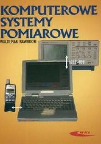 Okładka książki Komputerowe systemy pomiarowe