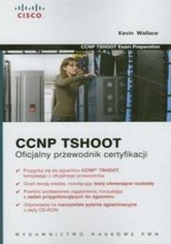 Okładka książki CCNP TSHOOT. Oficjalny przewodnik certyfikacji