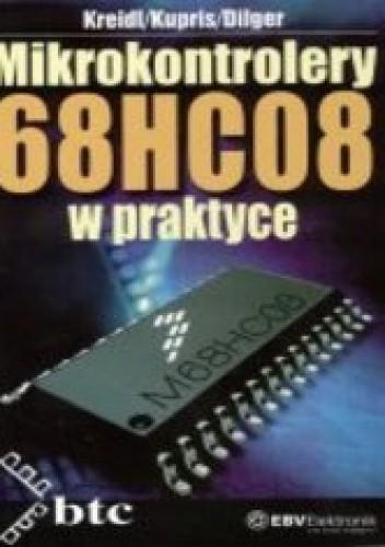 Okładka książki Mikrokontrolery 68HC08 w praktyce