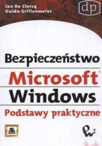 Okładka książki Bezpieczeństwo Microsoft Windows. Podstawy praktyczne