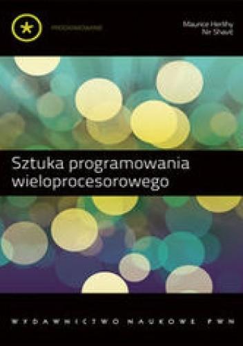 Okładka książki Sztuka programowania wieloprocesorowego