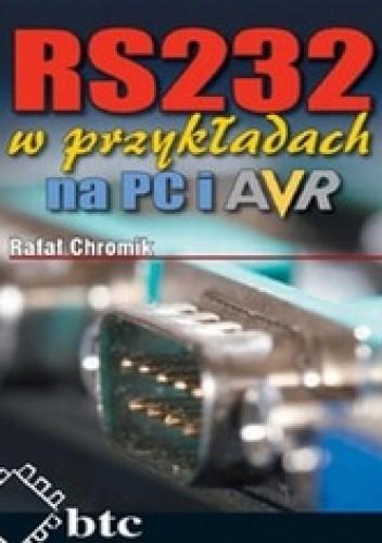 Okładka książki RS232 w przykładach na PC i AVR