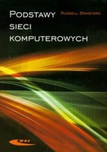 Okładka książki Podstawy sieci komputerowych
