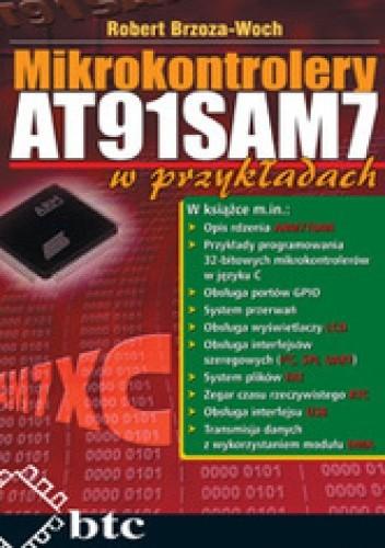 Okładka książki Mikrokontrolery AT91SAM7 w przykładach