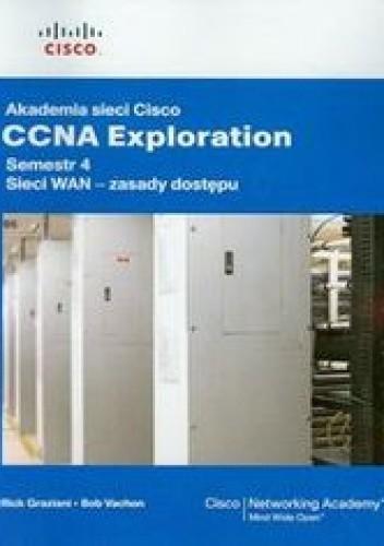 Okładka książki Akademia sieci Cisco CCNA. Exploration Semestr 4