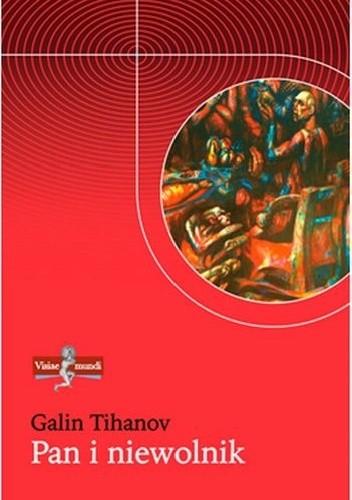 Okładka książki Pan i niewolnik. Lukács, Bachtin i idee ich czasów