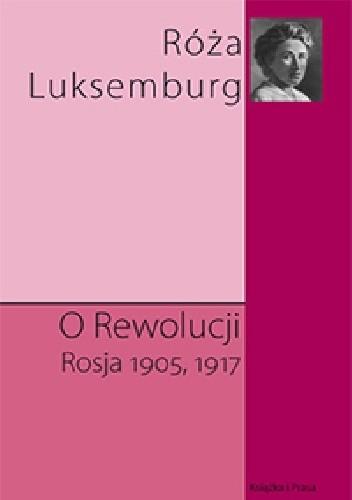 Okładka książki O rewolucji. Rosja 1905,1917