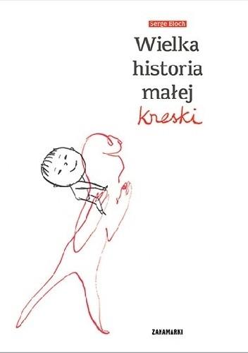 Okładka książki Wielka historia małej kreski