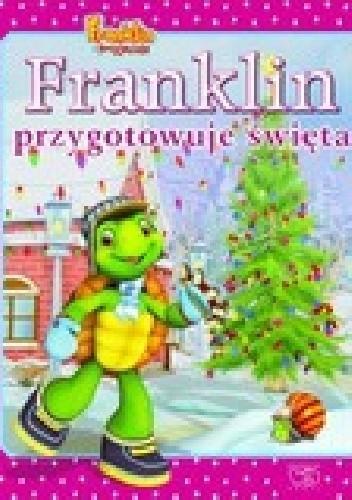 Okładka książki Franklin przygotowuje święta