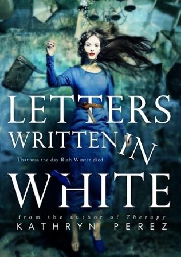 Okładka książki Letters Written in White