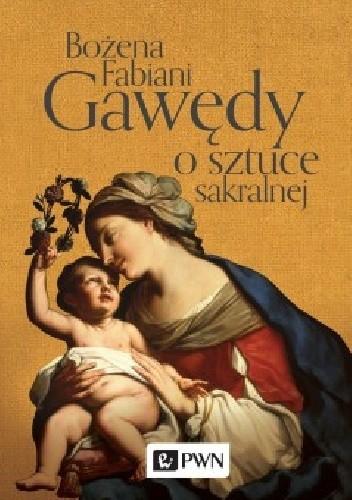 Okładka książki Gawędy o sztuce sakralnej