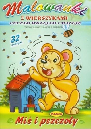 Okładka książki Miś i pszczoły. Malowanki z wierszykami.