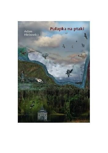 Okładka książki Pułapka na ptaki