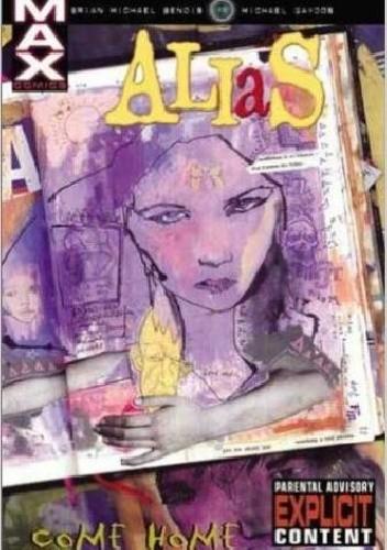 Okładka książki Alias, Vol. 2: Come Home