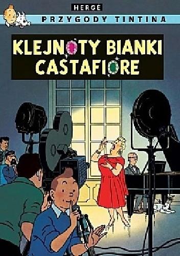 Okładka książki Przygody Tintina 21 - Klejnoty Bianki Castafiore