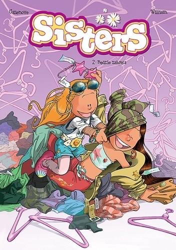 Okładka książki Sisters #2: Będzie zabawa