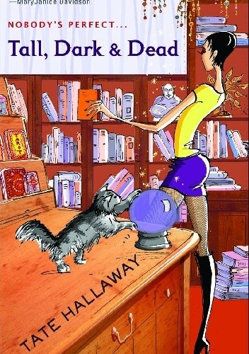 Okładka książki Tall, Dark & Dead