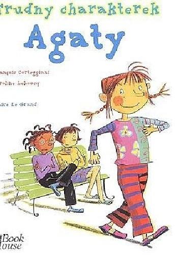 Okładka książki Trudny charakterek Agaty
