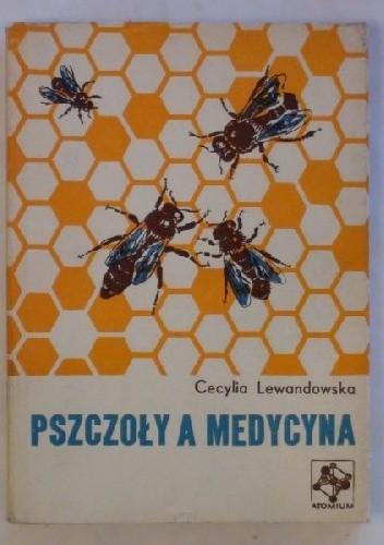 Okładka książki Pszczoły a medycyna