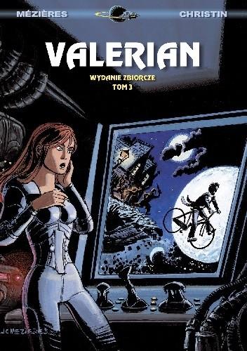 Okładka książki Valerian: Wydanie zbiorcze, tom 3