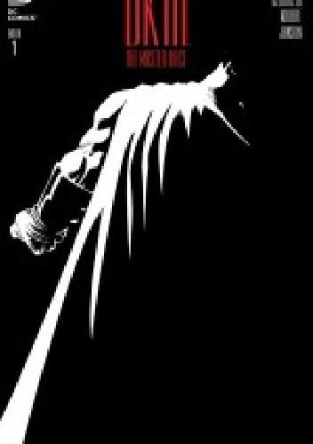 Okładka książki Dark Knight III: The Master Race #1