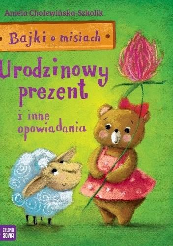 Okładka książki Urodzinowy prezent i inne opowiadania