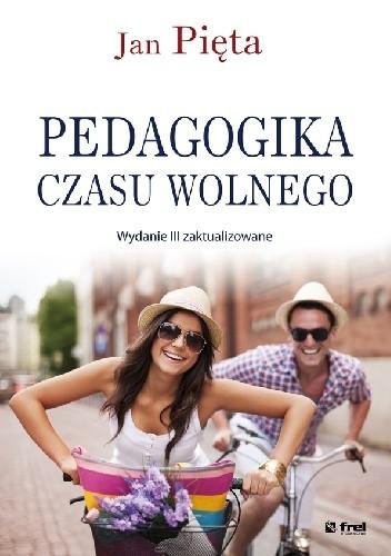 Okładka książki Pedagogika czasu wolnego wyd. 3