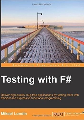 Okładka książki Testing with F#