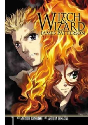 Okładka książki Witch and Wizard: The Manga, Vol.1