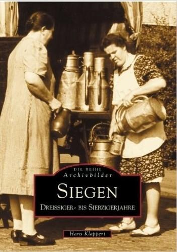 Okładka książki Siegen, Dreissiger- bis Siebzigerjahre