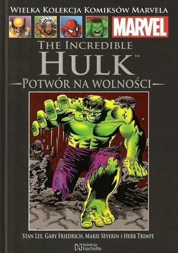 Okładka książki The Incredible Hulk: Potwór na wolności