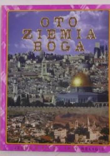 Okładka książki Oto Ziemia Boga