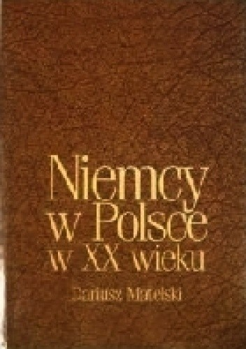 Okładka książki Niemcy w Polsce w XX wieku