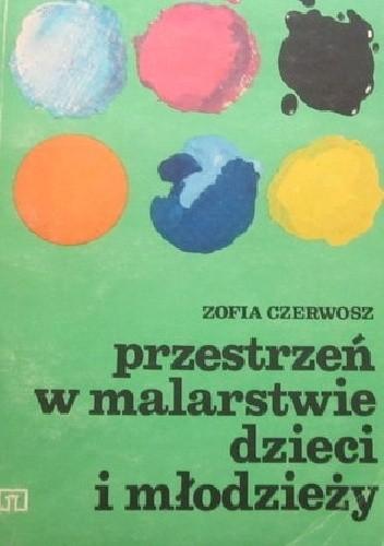 Okładka książki przestrzeń w malarstwie dzieci i młodzieży