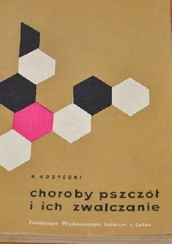 Okładka książki Choroby pszczół i ich zwalczanie