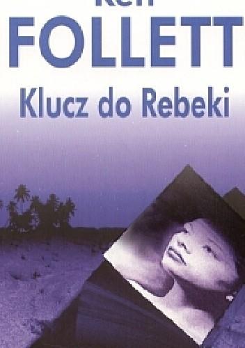 Okładka książki Klucz do Rebeki