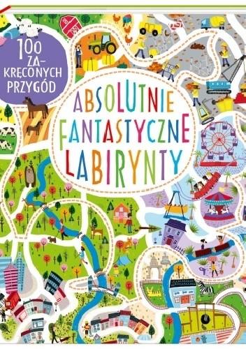 Okładka książki Absolutnie fantastyczne labirynty