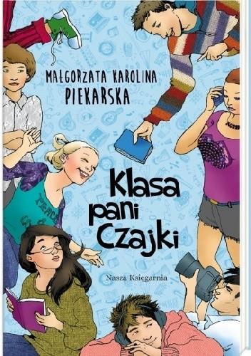 Okładka książki Klasa pani Czajki