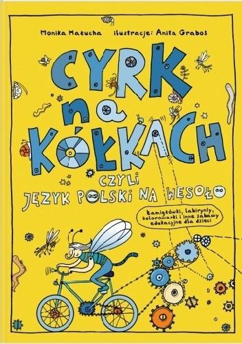 Okładka książki Cyrk na kółkach, czyli język polski na wesoło