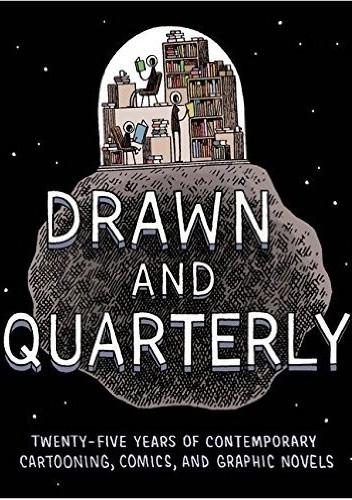 Okładka książki Drawn & Quarterly: Twenty-Five Years of Contemporary Cartooning, Comics, and Graphic Novels
