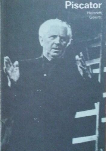 Okładka książki Erwin Piscator. In Selbstzeugnissen und Bilddokumenten