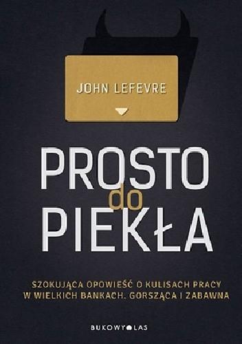 Okładka książki Prosto do piekła