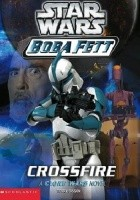 Boba Fett: Crossfire